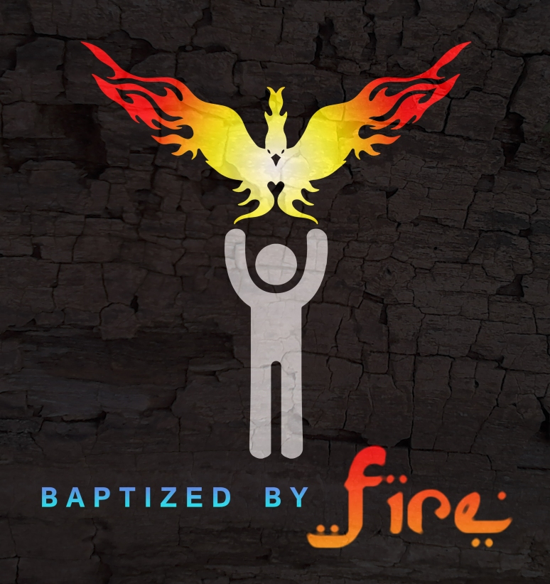 Baptized By Fire [EX]
